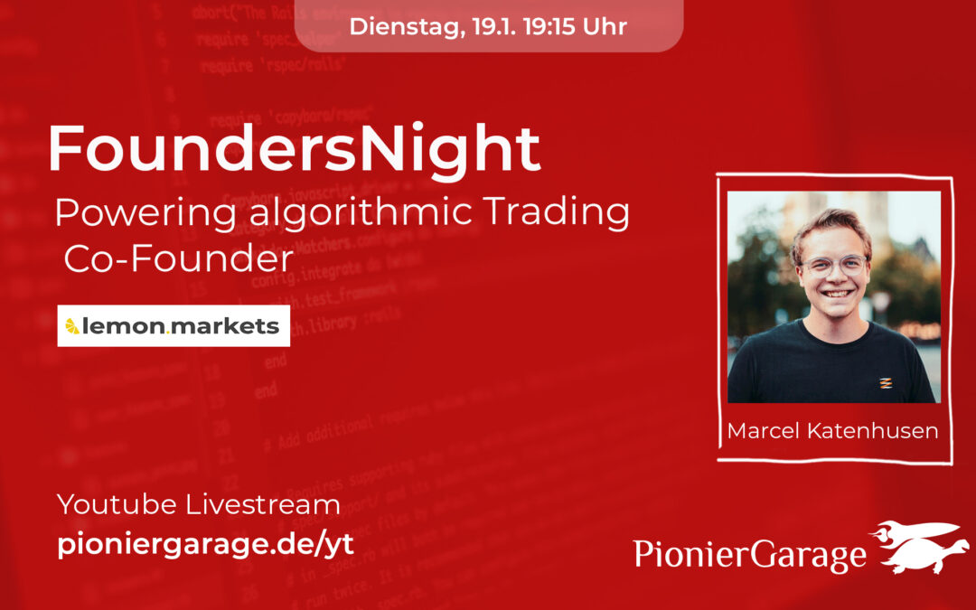Powering algorithmic Trading | Co-Founder bei lemon.markets | Marcel Katenhusen | FoundersNight