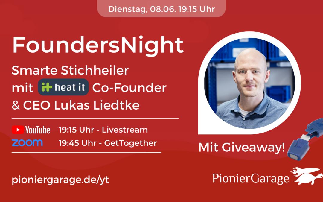 heat_it Stichheiler | Lukas Liedtke Co-Founder & CEO @Kamedi | FoundersNight